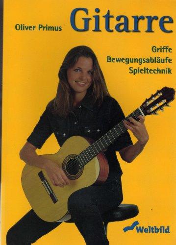 9783896046864: Gitarre - Griffe, Bewegungsabläufe, Spieltechnik