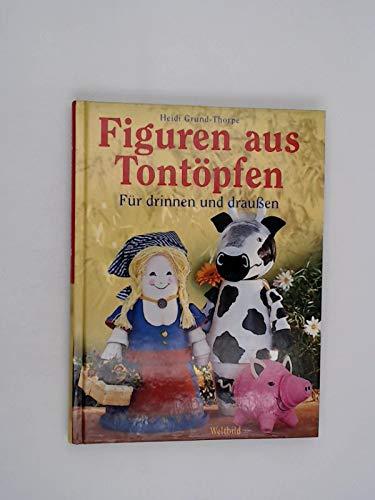 Figuren aus Tontopfen: Heidi Grund-Thorpe