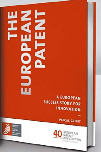 The european patent - a european success story for innovation: n/a