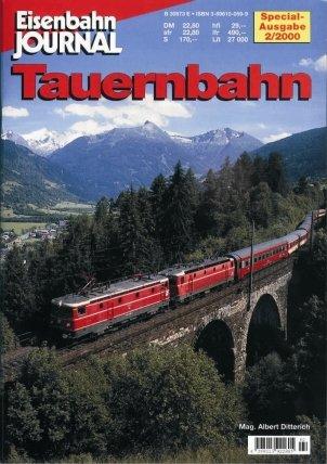 9783896100597: Eisenbahn Journal Tauernbahn Special 2/2000