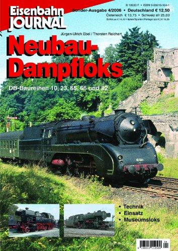 9783896101648: Neubau-Dampfloks - DB-Baureíhen 10, 23, 65, 66 und 82 - Eisenbahn Journal Sonder-Ausgabe 4-2006