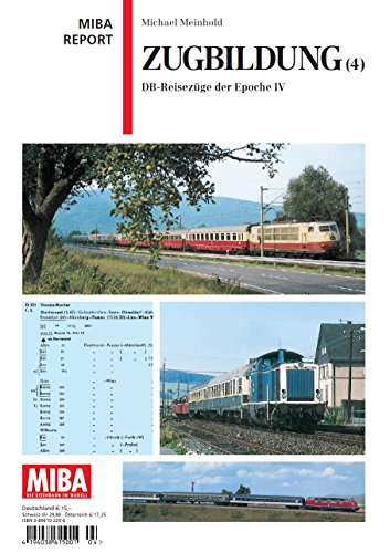 9783896102201: Zugbildung 4: DB-Reisezüge der Epoche IV (Livre en allemand)