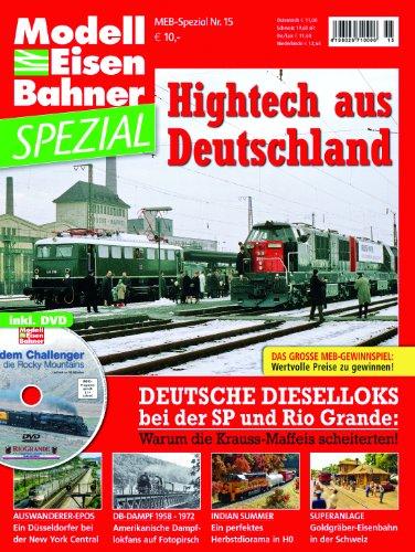 9783896105691: Hightech aus Deutschland - Deutsche Dieselloks bei der SP und Rio Grande - MEB ModellEisenBahner Spezial 15-2012 mit DVD