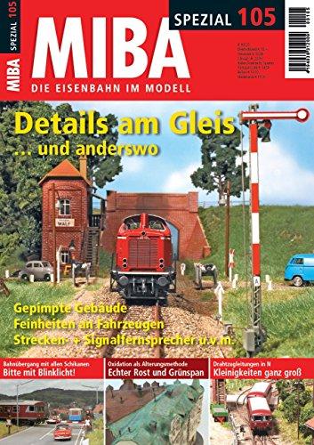 9783896106247: MIBA Spezial 105 - Details am Gleis ... und anderswo