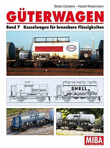 9783896106308: Güterwagen Band 7, Kesselwagen
