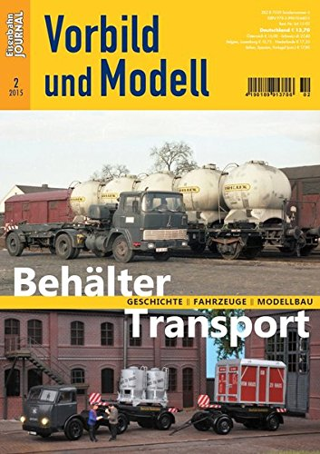 9783896106605: Behälter Transport - Geschichte, Fahrzeuge, Modellbau - Eisenbahn Journal - Vorbild und Modell 2-2015