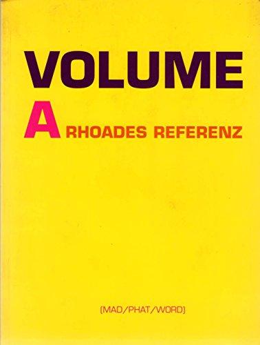 Volume A: A Rhoades Reference: Rhoades, Jason