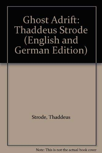 Ghost Adrift (English and German Edition): Strode, Thaddeus