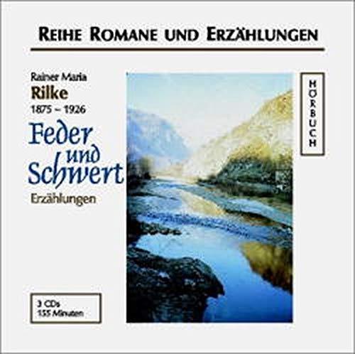 Feder und Schwert Erzählungen.: Rainer Maria, Rilke,