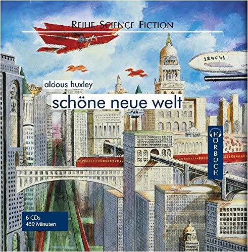 Schöne neue Welt. 6 CDs: Huxley, Aldous