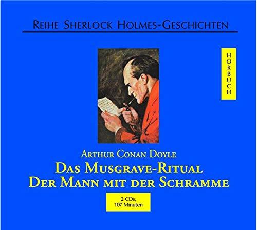 Das Musgrave-Ritual /Der Mann mit der Schramme: Doyle, Arthur C.