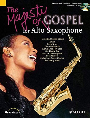 9783896153746: The Majesty of Gospel for Alto Saxophone: 16 Great Gospel Songs