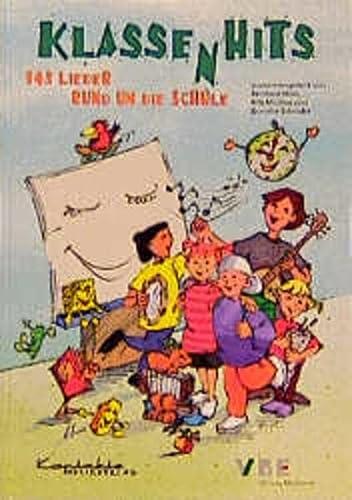 9783896170910: KlassenHits: 143 Lieder rund um die Schule. Liederbuch für die Klassen 1 bis 4