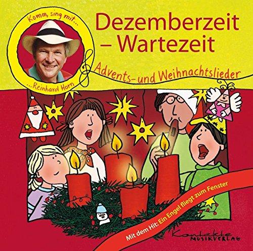 Dezemberzeit - Wartezeit: Komm, sing mit Reinhard: Reinhard Horn, Eckart