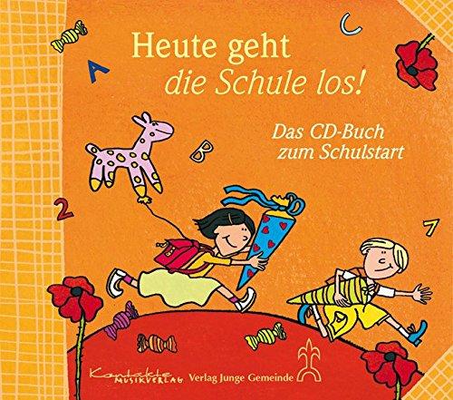 9783896172327: Heute geht die Schule los: Das CD-Buch zum Schulstart