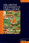 9783896200808: Milarepas gesammelte Vajra-Lieder, Bd.1