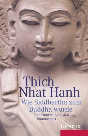 9783896201300: Wie Siddhartha zum Buddha wurde