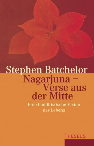 Nagarjuna - Verse aus der Mitte. (3896201816) by Stephen Batchelor
