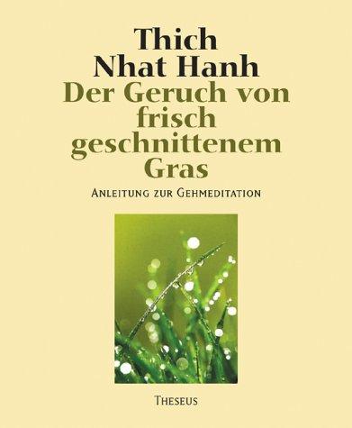 9783896201843: Der Geruch von frisch geschnittenem Gras.