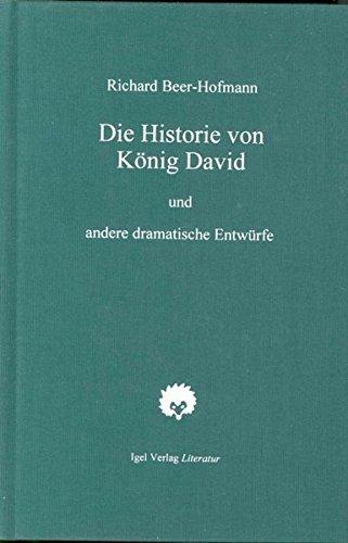 Die Historie von König David: Richard Beer-Hofmann