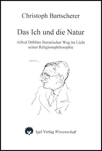 Das Ich und die Natur: Christoph Bartscherer