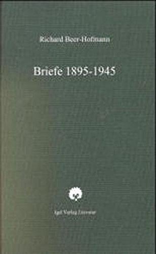 9783896211002: Briefe: 1895-1945 (Werke / Richard Beer-Hofmann)