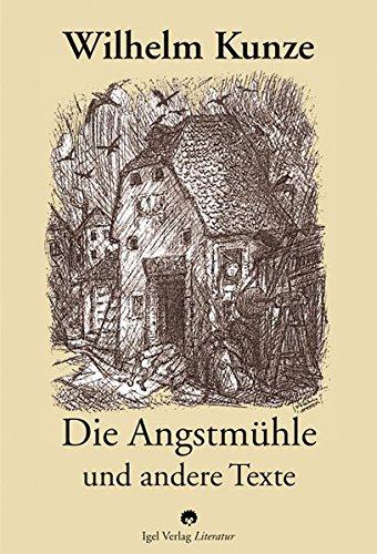 9783896211811: Die Angstmühle und andere Texte