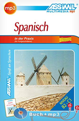9783896252760: Assimil Spanisch in der Praxis. Lehrbuch und mp3-CD (Advanced Spanish for German Speakers) Mook plus CD MP3 (Spanish Edition)
