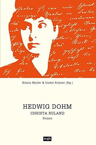 Christa Ruland (Livre en allemand) - Dohm, Hedwig