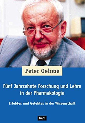 9783896265821: Fu?nf Jahrzehnte Forschung und Lehre in der Pharmakologie: Erlebtes und Gelebtes in der Wissenschaft