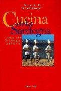 Cucina della Sardegna: Kulinarische Entdeckungen auf Sardinien: Manuela,Zwecker, Hellmuth Zardo