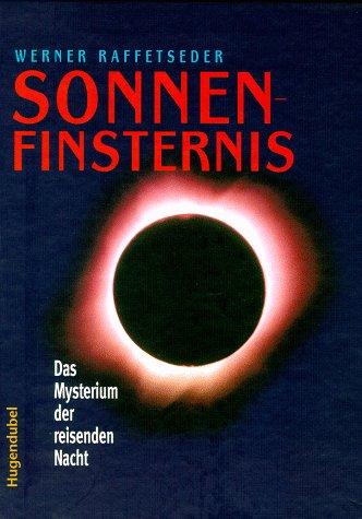 9783896313034: Sonnenfinsternis. Das Mysterium der reisenden Nacht