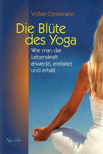 9783896313300: Die Blüte des Yoga