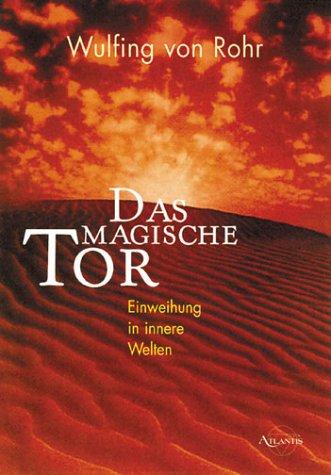 9783896313836: Das magische Tor