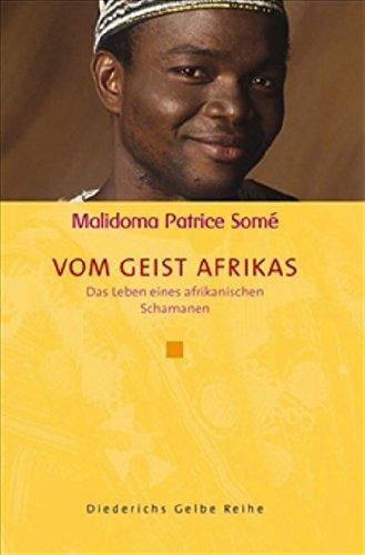 9783896314345: Vom Geist Afrikas: Das Leben eines afrikanischen Schamanen