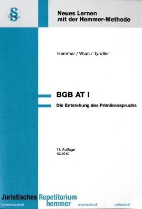 9783896348548: BGB-AT 1. Die Entstehung des Primäranspruchs