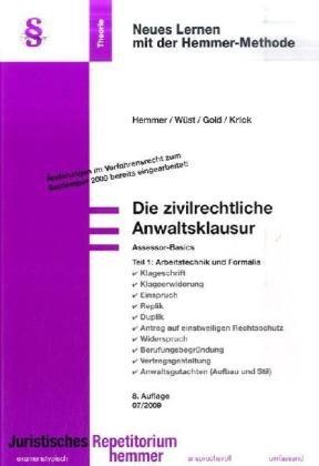 9783896349118: Assessor-Basics Theorieband. Die zivilrechtliche Anwaltsklausur 1. Arbeitstechnik und Formalia