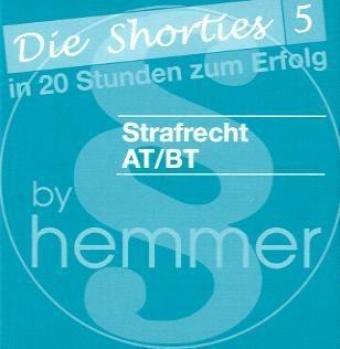 9783896349552: Strafrecht AT / BT. Minikarteikarten: Die Shorties 5. In 20 Stunden zum Erfolg. Fragen und Antworten