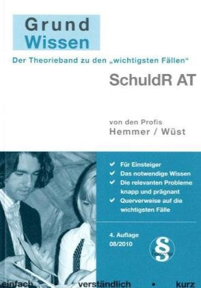 Grundwissen Schuldrecht AT (Skripten - Zivilrecht) - Hemmer, Karl-Edmund und Achim Wüst