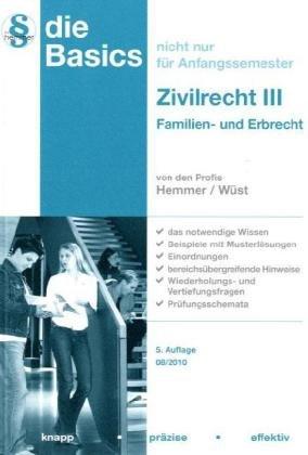 Basics Zivilrecht III: Familien- und Erbrecht - Hemmer, Karl Edmund, Wüst, Achim