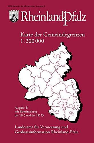 9783896373168: Karte der Gemeindegrenzen von Rheinland-Pfalz 1 : 200 000 Ausgabe B
