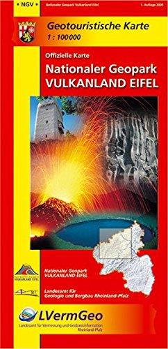 Vulkanland Eifel - Nationaler Geopark 1 : 100 000: Geotouristische Karte