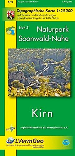 Naturpark Soonwald-Nahe Blatt 02.  1 : 25 000. Wanderkarte: Kirn