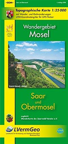 Saar - Obermosel 1 : 25 000: mit Wander- und Radwanderwegen. UTM-Koordinatengitter für ...