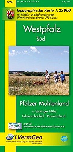 9783896374141: Westpfalz Süd 1 : 25.000: Pfälzer Mühlenland mit Sickinger Höhe, Schwarzbachtal, Pirminiusland