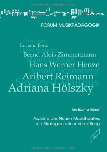 9783896390059: Aspekte des Neuen Musiktheaters und Strategien seiner Vermittlung