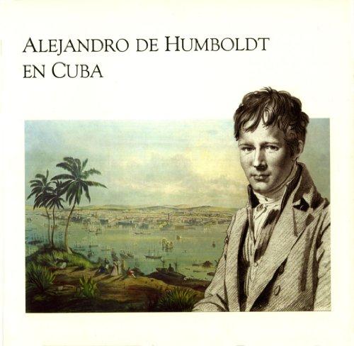 Alejandro de Humboldt en Cuba.: COLLECTIF, Eusebio Leal