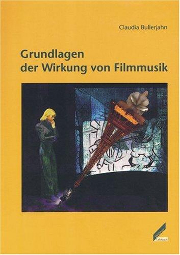 9783896392305: Grundlagen der Wirkung von Filmmusik.