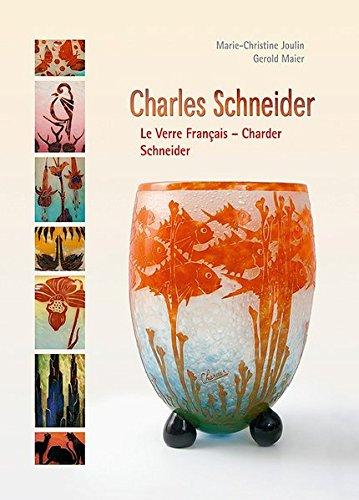 9783896394545: Charles Schneider : Le verre français - Charder Schneider (Beaux-Arts)