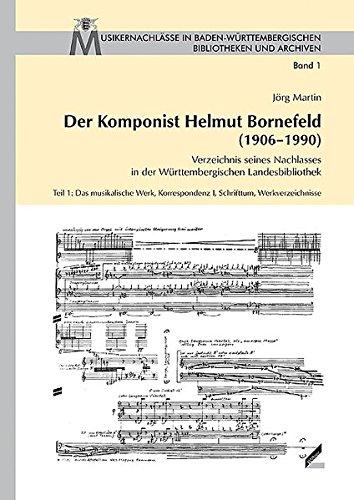 Der Komponist Helmut Bornefeld (1906-1990): J�rg Martin
